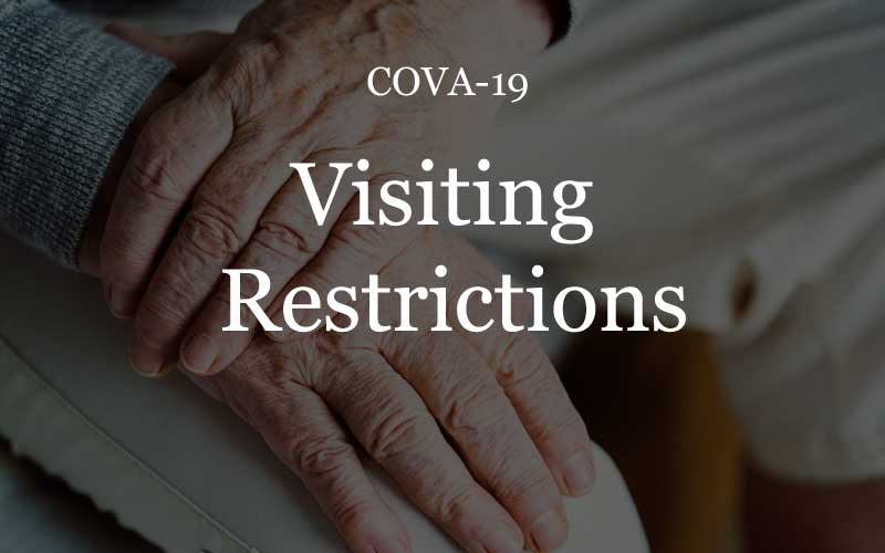 COVA-19 and Restricted Visiting